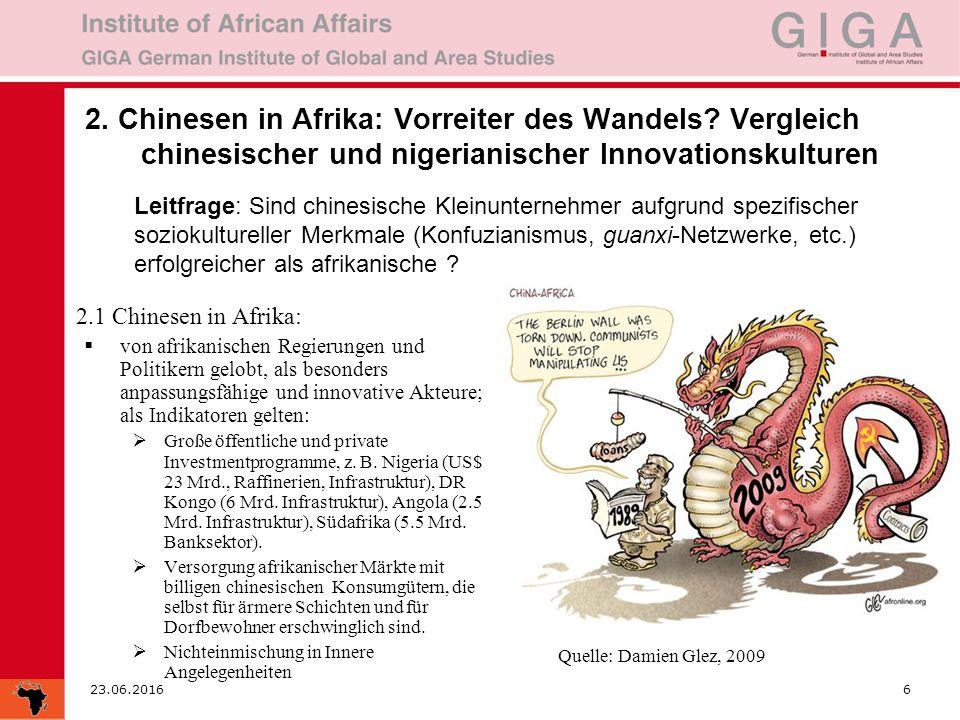23.06.20166 2. Chinesen in Afrika: Vorreiter des Wandels.