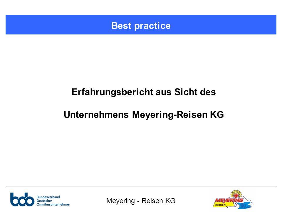Meyering - Reisen KG Best practice Erfahrungsbericht aus Sicht des Unternehmens Meyering-Reisen KG