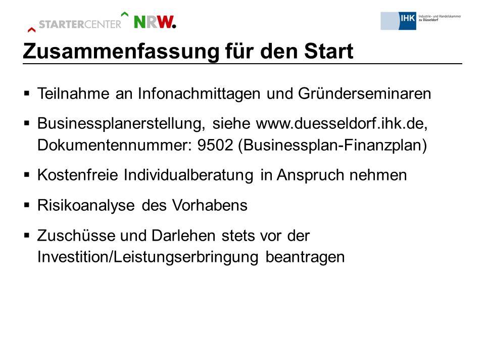  Teilnahme an Infonachmittagen und Gründerseminaren  Businessplanerstellung, siehe www.duesseldorf.ihk.de, Dokumentennummer: 9502 (Businessplan-Fina
