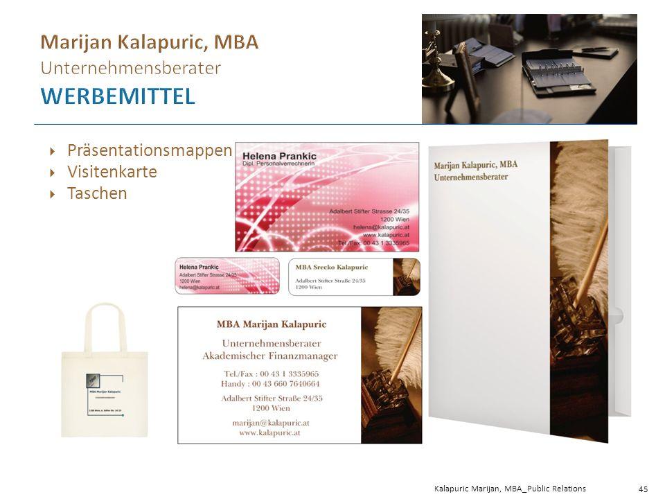 Kalapuric Marijan, MBA_Public Relations 45  Präsentationsmappen  Visitenkarte  Taschen