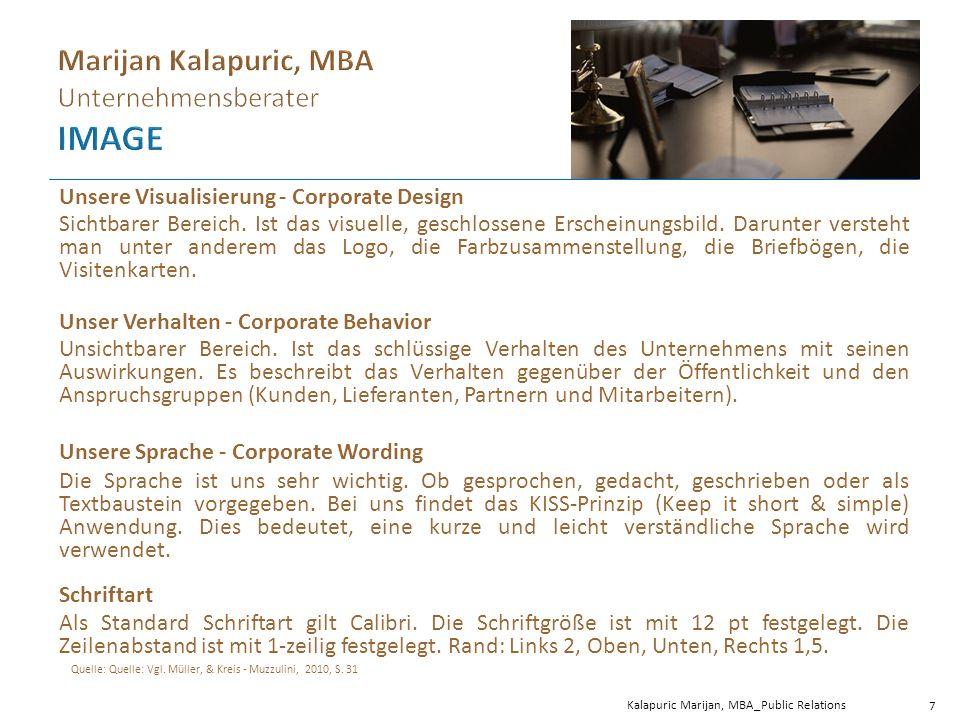 Kalapuric Marijan, MBA_Public Relations 7 Unsere Visualisierung - Corporate Design Sichtbarer Bereich.