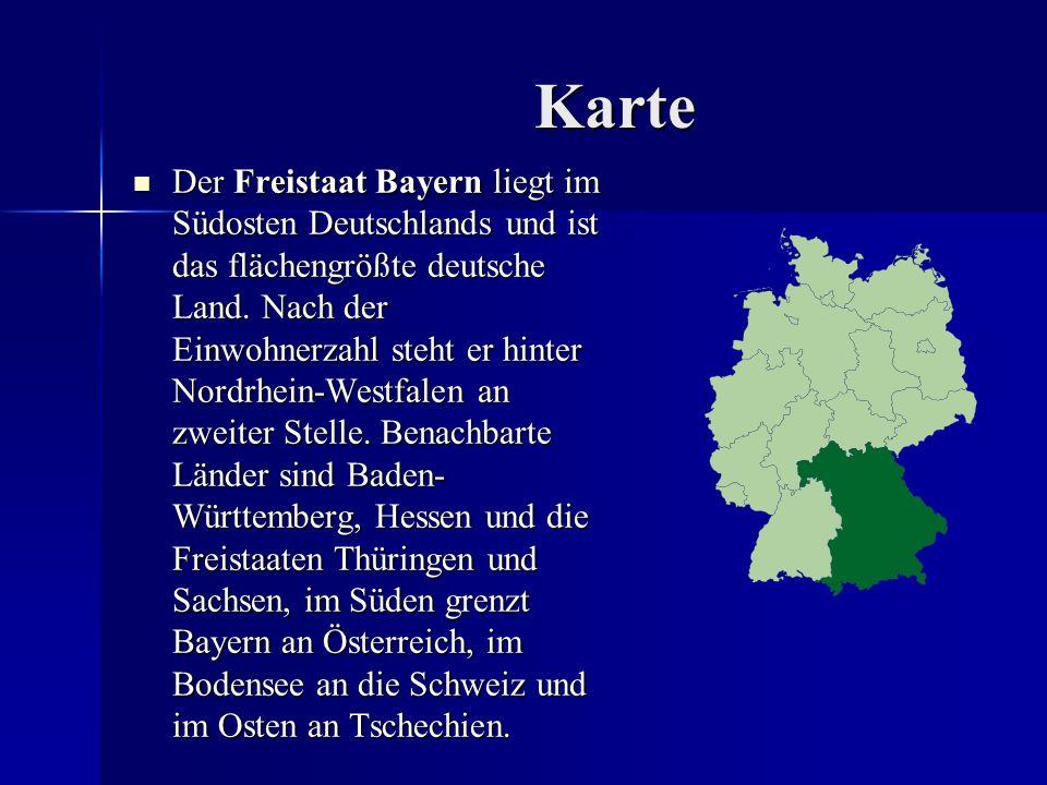 Karte Der Freistaat Bayern liegt im Südosten Deutschlands und ist das flächengrößte deutsche Land. Nach der Einwohnerzahl steht er hinter Nordrhein-We
