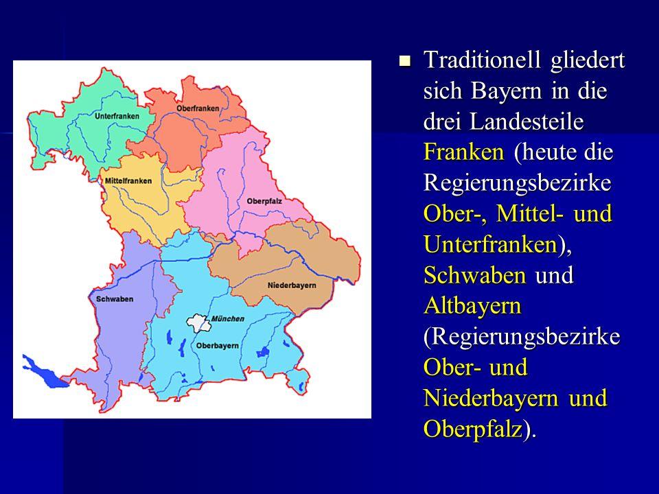 Traditionell gliedert sich Bayern in die drei Landesteile Franken (heute die Regierungsbezirke Ober-, Mittel- und Unterfranken), Schwaben und Altbayer