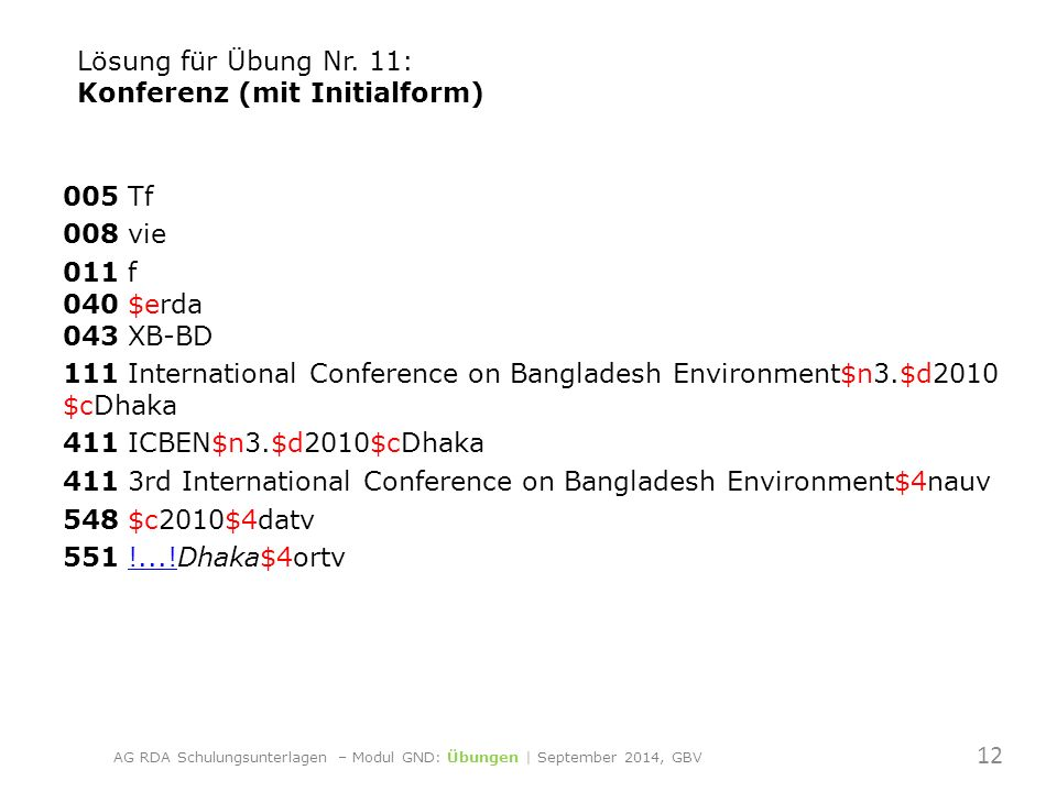 005 Tf 008 vie 011 f 040 $erda 043 XB-BD 111 International Conference on Bangladesh Environment$n3.$d2010 $cDhaka 411 ICBEN$n3.$d2010$cDhaka 411 3rd International Conference on Bangladesh Environment$4nauv 548 $c2010$4datv 551 !...!Dhaka$4ortv!....