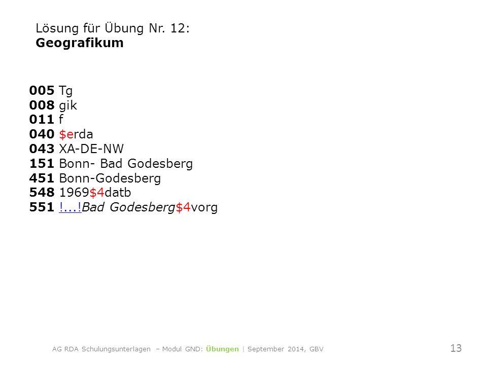 005 Tg 008 gik 011 f 040 $erda 043 XA-DE-NW 151 Bonn- Bad Godesberg 451 Bonn-Godesberg 548 1969$4datb 551 !...!Bad Godesberg$4vorg!....
