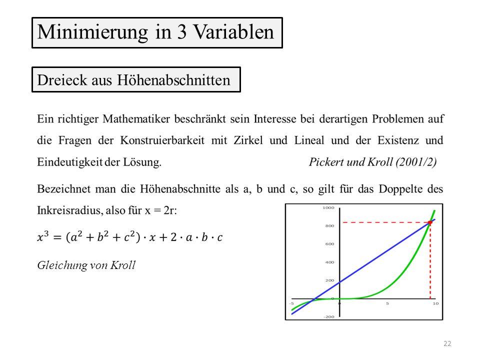 Gleichung von Kroll Minimierung in 3 Variablen Dreieck aus Höhenabschnitten 22