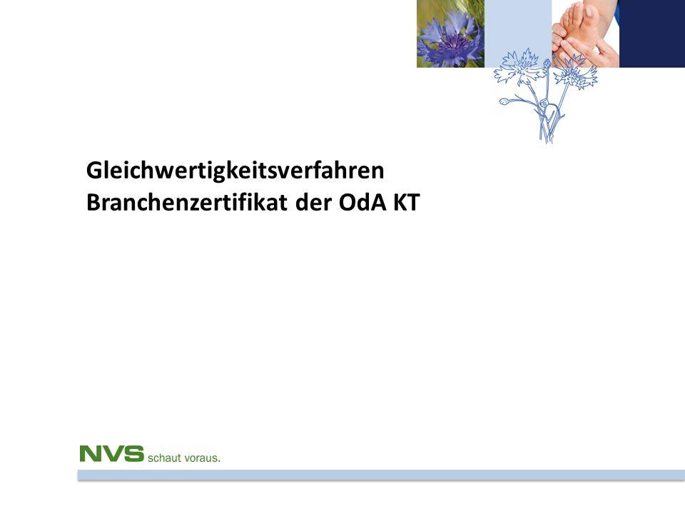 Gleichwertigkeitsverfahren Branchenzertifikat der OdA KT