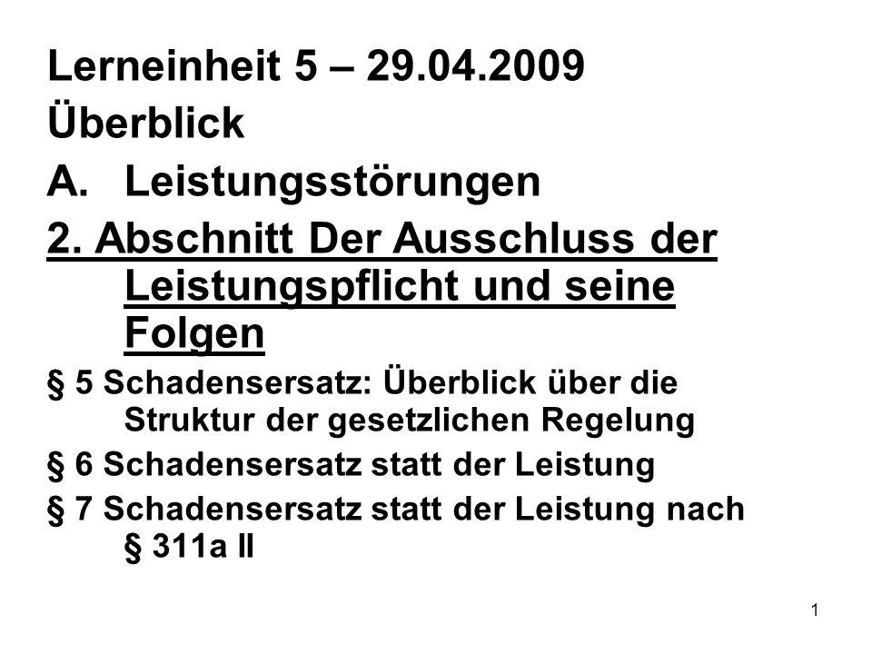 1 Lerneinheit 5 – 29.04.2009 Überblick A.Leistungsstörungen 2.