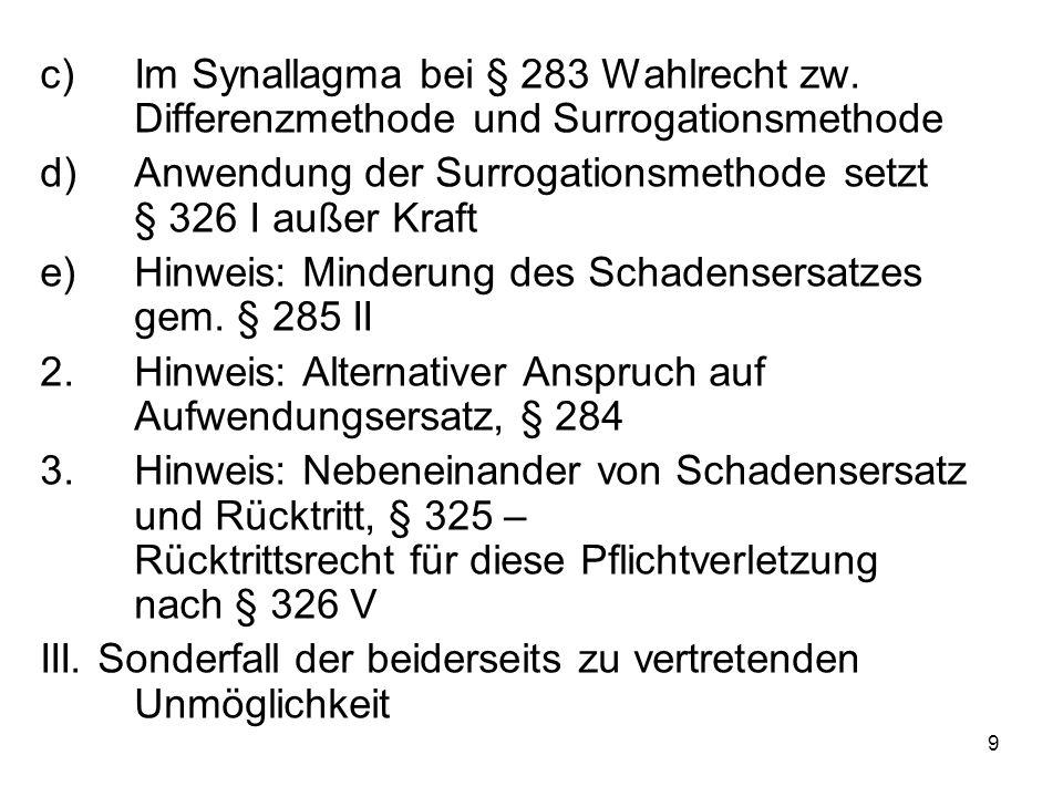 9 c)Im Synallagma bei § 283 Wahlrecht zw.