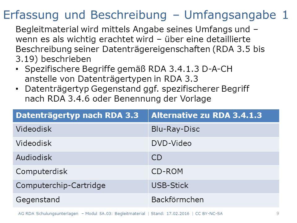 Datenträgertyp nach RDA 3.3Alternative zu RDA 3.4.1.3 VideodiskBlu-Ray-Disc VideodiskDVD-Video AudiodiskCD ComputerdiskCD-ROM Computerchip-CartridgeUS