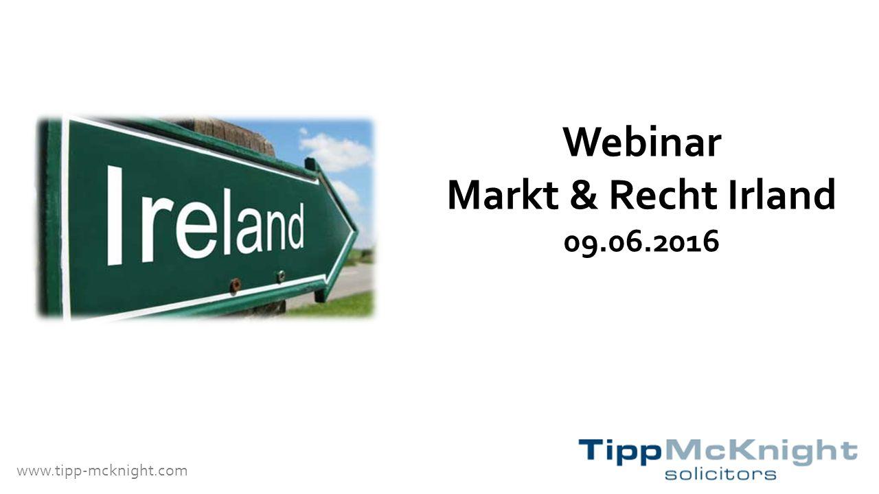 www.tipp-mcknight.com Webinar Markt & Recht Irland 09.06.2016