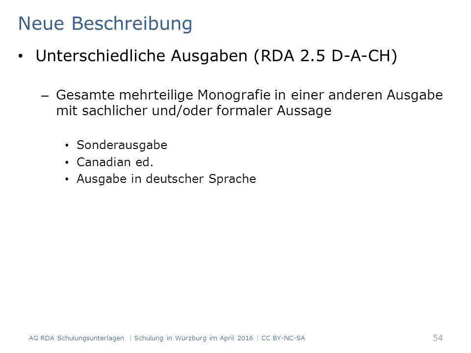 Neue Beschreibung Unterschiedliche Ausgaben (RDA 2.5 D-A-CH) – Gesamte mehrteilige Monografie in einer anderen Ausgabe mit sachlicher und/oder formale