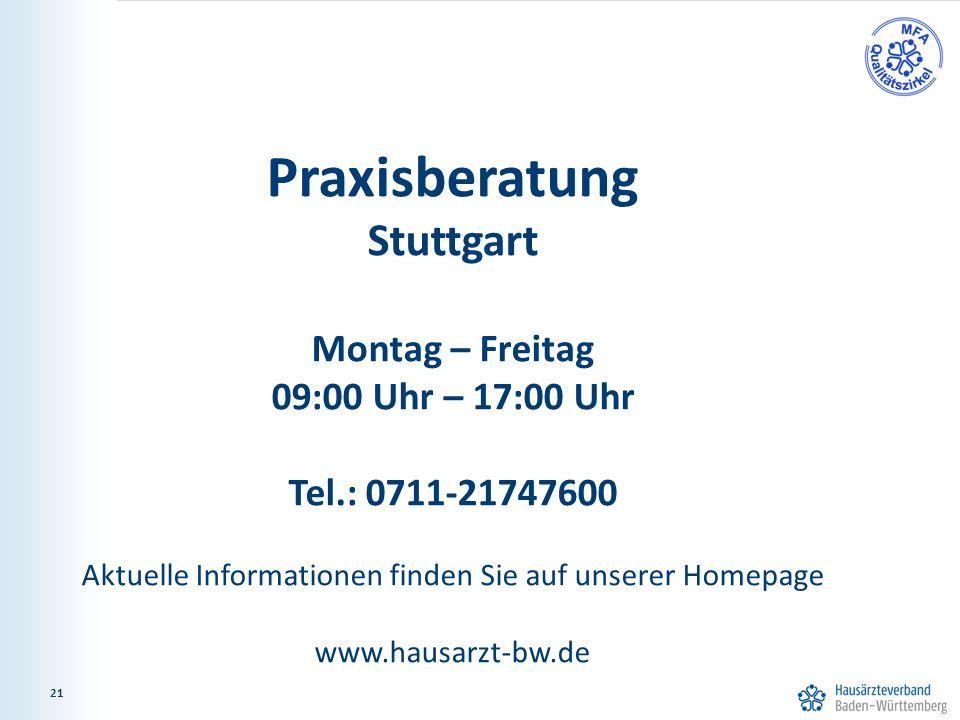 21 Praxisberatung Stuttgart Montag – Freitag 09:00 Uhr – 17:00 Uhr Tel.: 0711-21747600 Aktuelle Informationen finden Sie auf unserer Homepage www.hausarzt-bw.de 21
