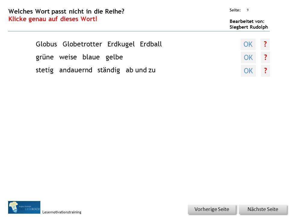 Übungsart: Seite: Bearbeitet von: Siegbert Rudolph Lesemotivationstraining 9 Welches Wort passt nicht in die Reihe? Klicke genau auf dieses Wort! Näch