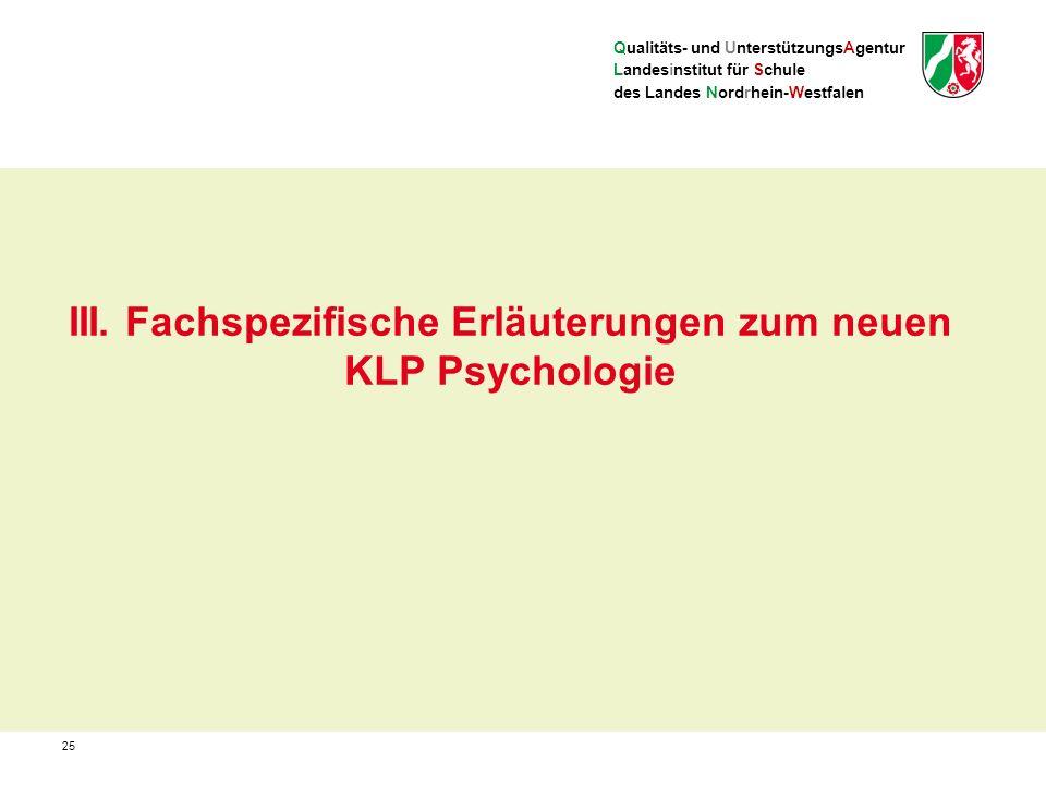Qualitäts- und UnterstützungsAgentur Landesinstitut für Schule des Landes Nordrhein-Westfalen III.