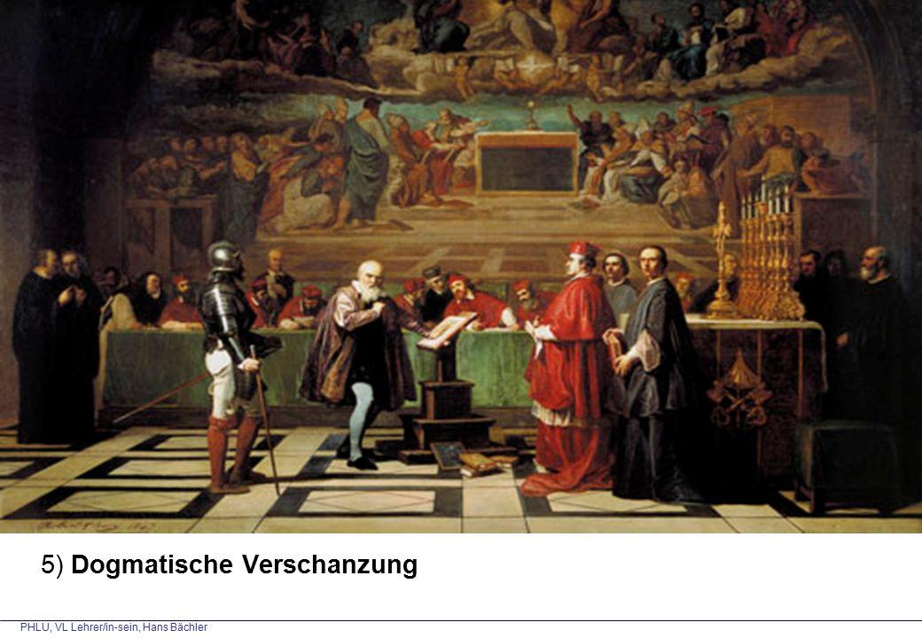 PHLU, VL Lehrer/in-sein, Hans Bächler 5) Dogmatische Verschanzung