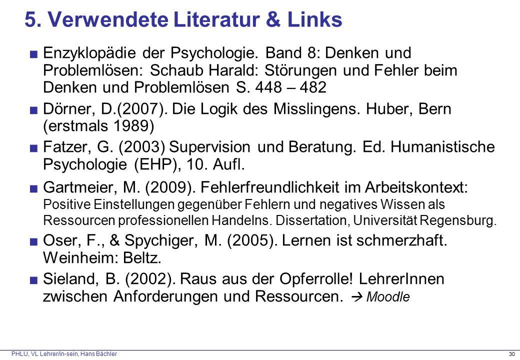 PHLU, VL Lehrer/in-sein, Hans Bächler 30 5.