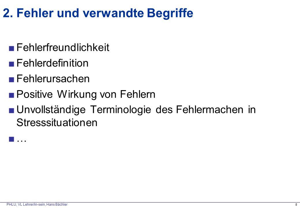"""PHLU, VL Lehrer/in-sein, Hans Bächler 3) """"ballistisches Entscheidungsverhalten """"fire and forget – """"Augen zu und durch"""