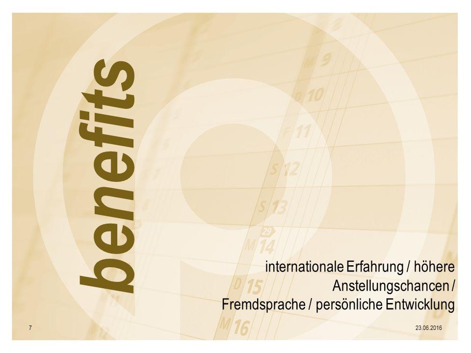 internationale Erfahrung / höhere Anstellungschancen / Fremdsprache / persönliche Entwicklung 23.06.20167 benefits