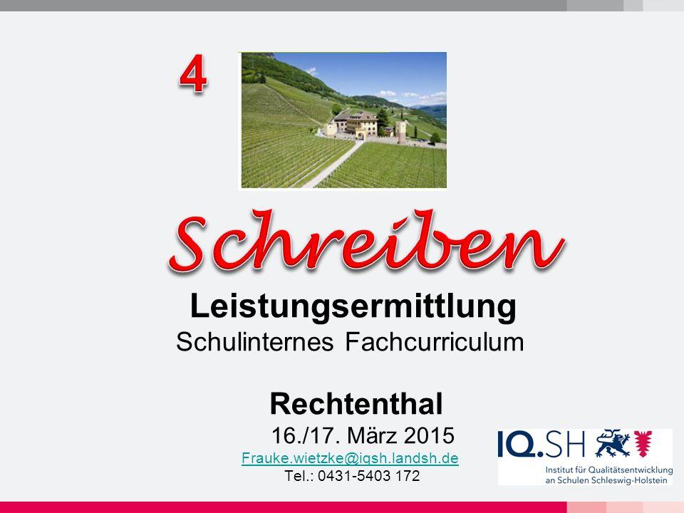 Leistungsermittlung Schulinternes Fachcurriculum Rechtenthal 16./17.