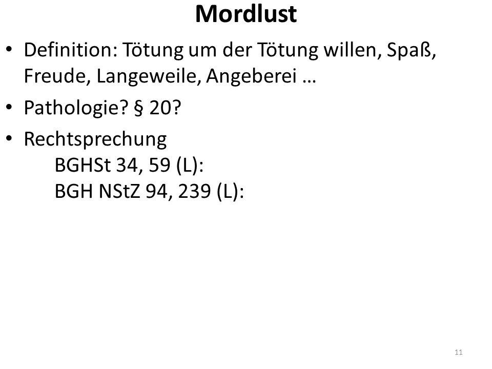 Mordlust Definition: Tötung um der Tötung willen, Spaß, Freude, Langeweile, Angeberei … Pathologie.