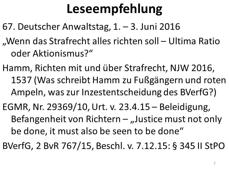 """Leseempfehlung 67. Deutscher Anwaltstag, 1. – 3. Juni 2016 """"Wenn das Strafrecht alles richten soll – Ultima Ratio oder Aktionismus?"""" Hamm, Richten mit"""