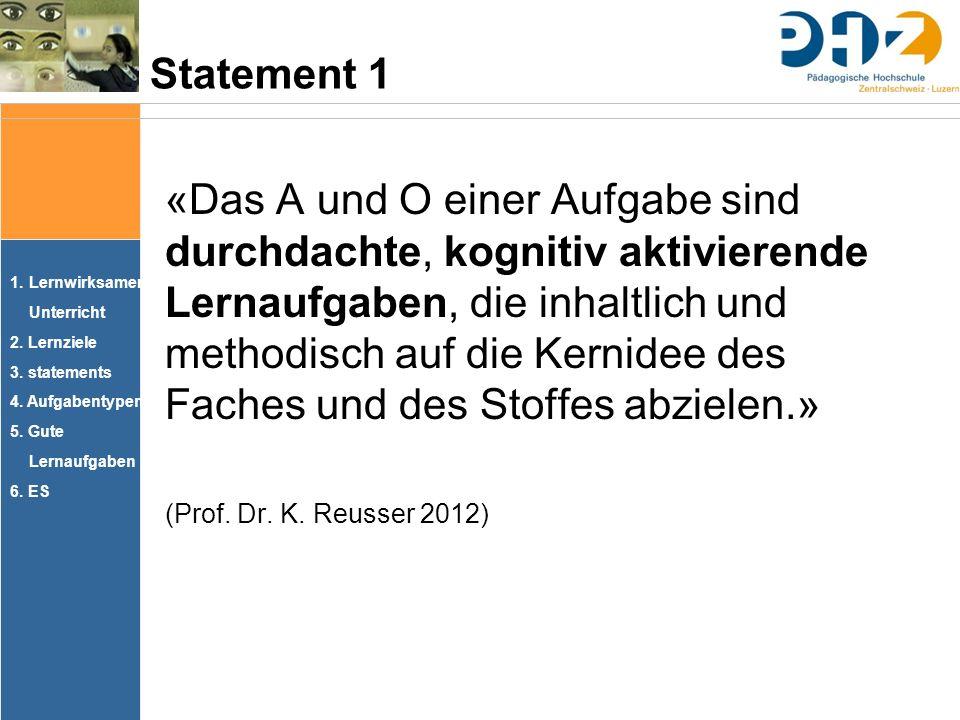 1.Lernwirksamer Unterricht 2. Lernziele 3. statements 4.
