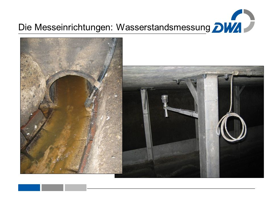 Die Messeinrichtungen: Wasserstandsmessung