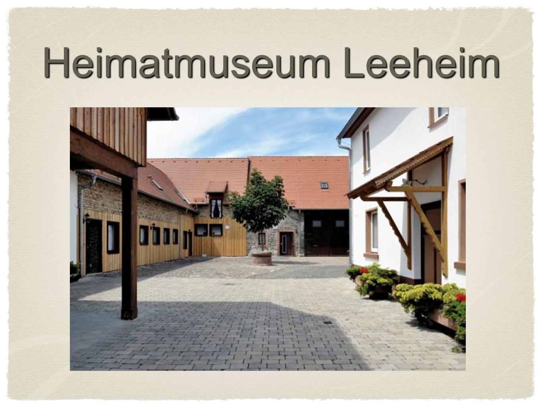 Heimatmuseum Leeheim Entstehung eines Museums aus einem Hof (19.