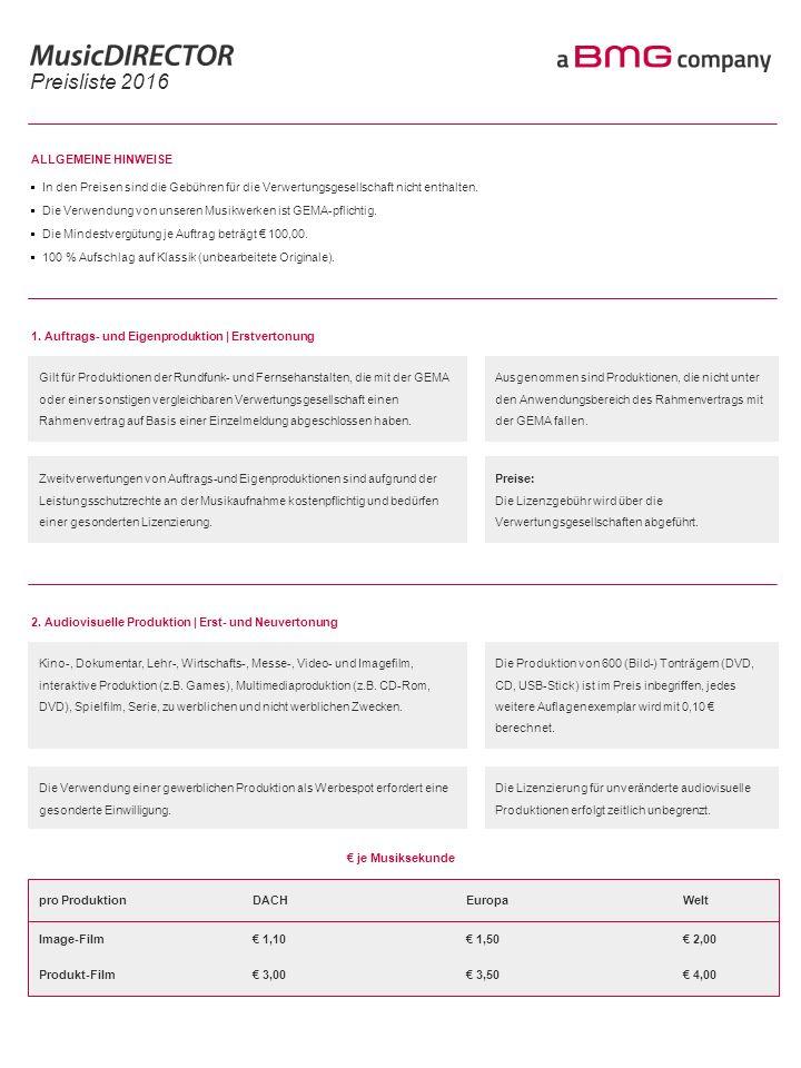 Preisliste 2016 ALLGEMEINE HINWEISE  In den Preisen sind die Gebühren für die Verwertungsgesellschaft nicht enthalten.