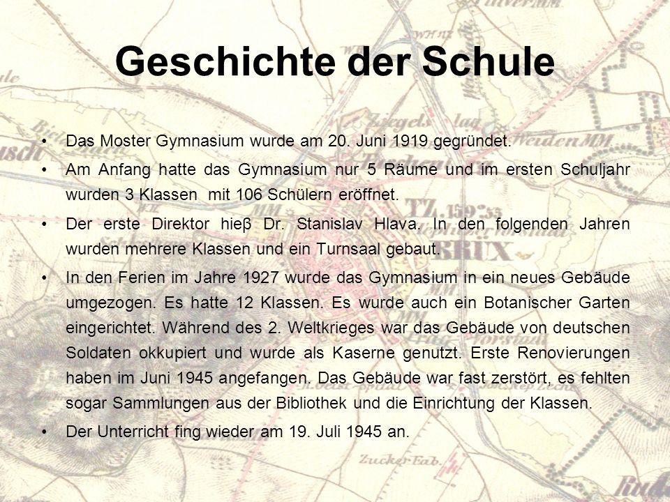 Geschichte der Schule Das Moster Gymnasium wurde am 20.