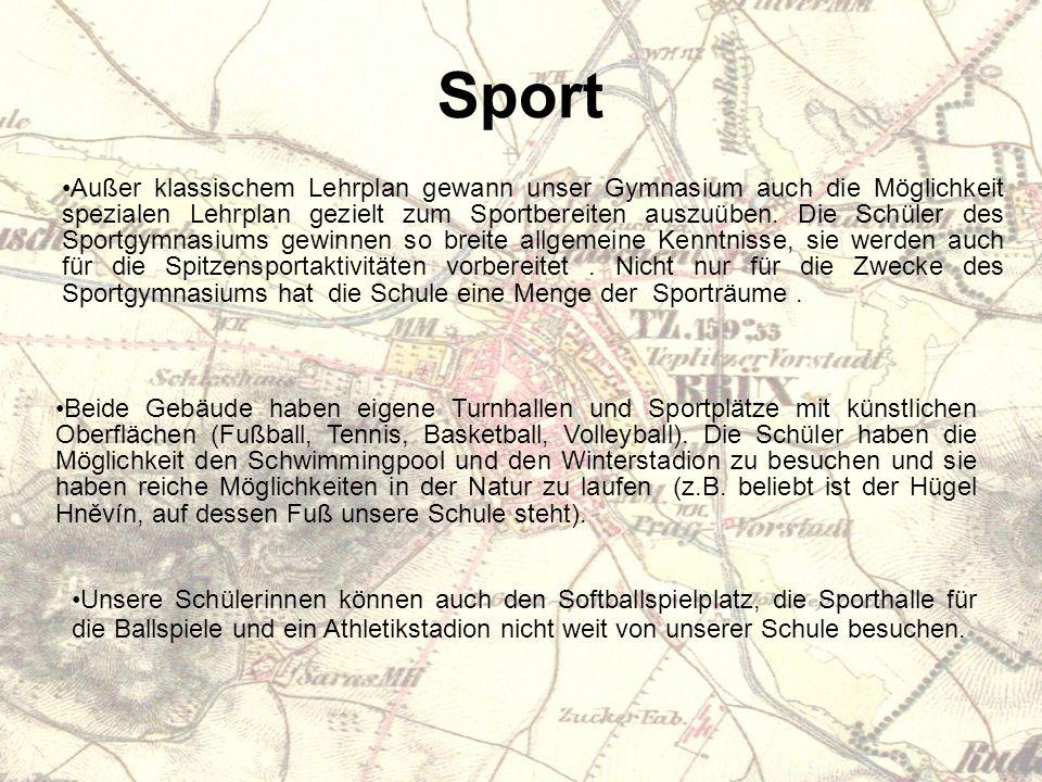 Sport Unsere Schülerinnen können auch den Softballspielplatz, die Sporthalle für die Ballspiele und ein Athletikstadion nicht weit von unserer Schule besuchen.