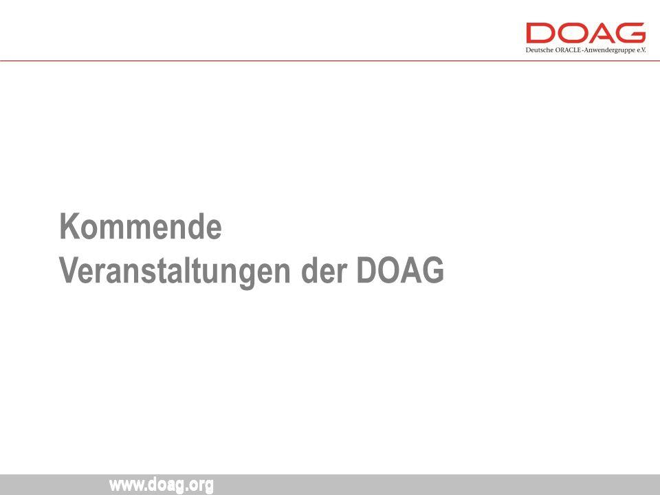 www.doag.org Kommende Veranstaltungen der DOAG