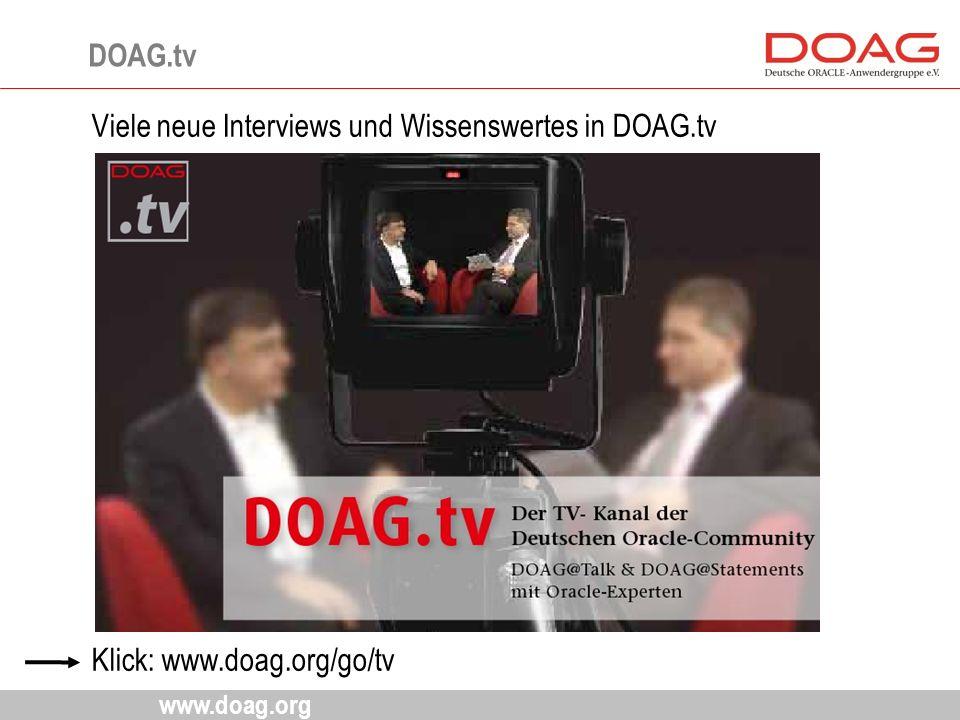 www.doag.org Viele neue Interviews und Wissenswertes in DOAG.tv Klick: www.doag.org/go/tv DOAG.tv