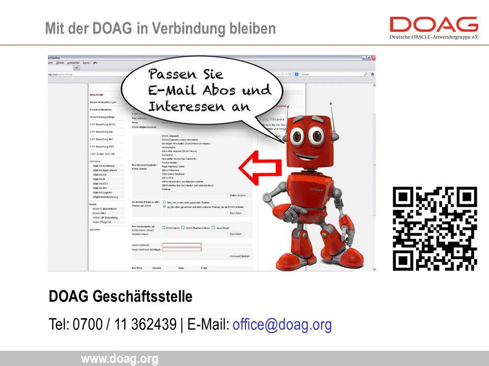 www.doag.org Mit der DOAG in Verbindung bleiben DOAG Geschäftsstelle Tel:0700 / 11 362439 | E-Mail: office@doag.org