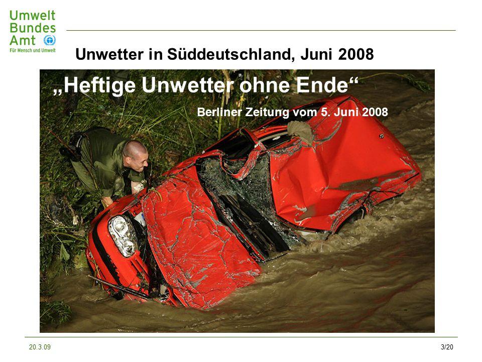 """20.3.093/20 Unwetter in Süddeutschland, Juni 2008 """"Heftige Unwetter ohne Ende Berliner Zeitung vom 5."""