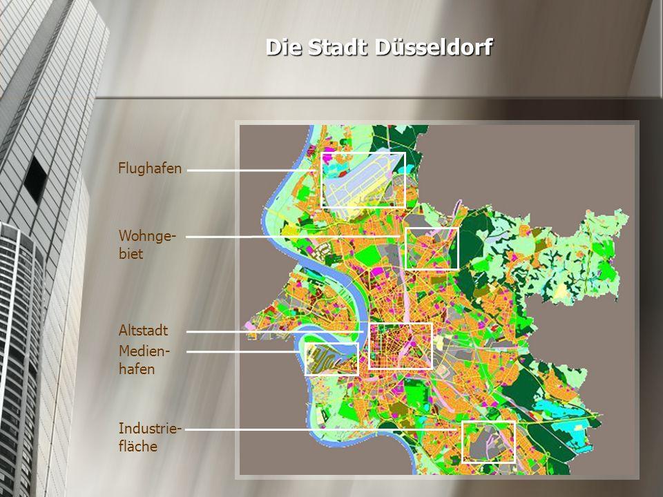 Die Stadt Düsseldorf Flughafen Altstadt Industrie- fläche Wohnge- biet Medien- hafen