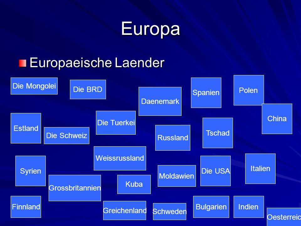 Europa Europaeische Laender Die Mongolei Die Tuerkei Syrien Weissrussland Die BRD Grossbritannien Schweden Kuba Russland Spanien Tschad Polen Die USA