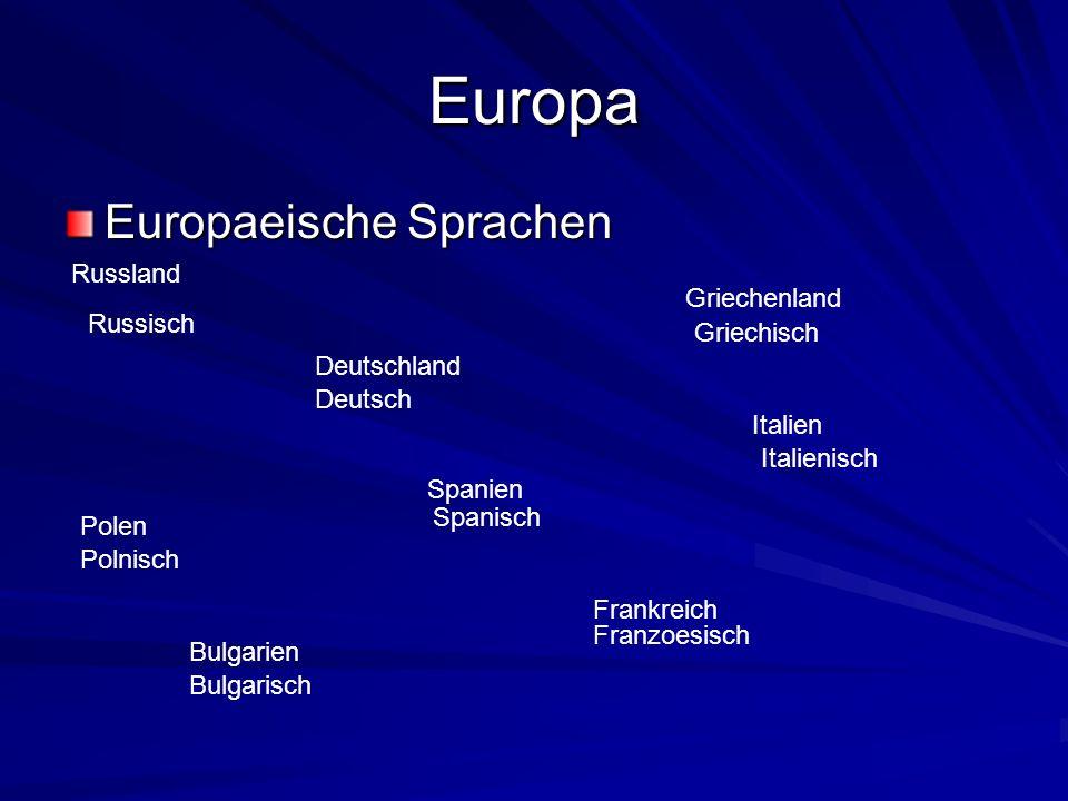 Europa Europaeische Sprachen Russland Deutschland Polen Frankreich Griechenland Bulgarien Spanien Italien Russisch Deutsch Griechisch Polnisch Spanisc