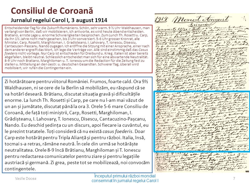 Consiliul de Coroan ă Jurnalul regelui Carol I, 3 august 1914 Entscheidender Tag für die Zukunft Rumäniens.