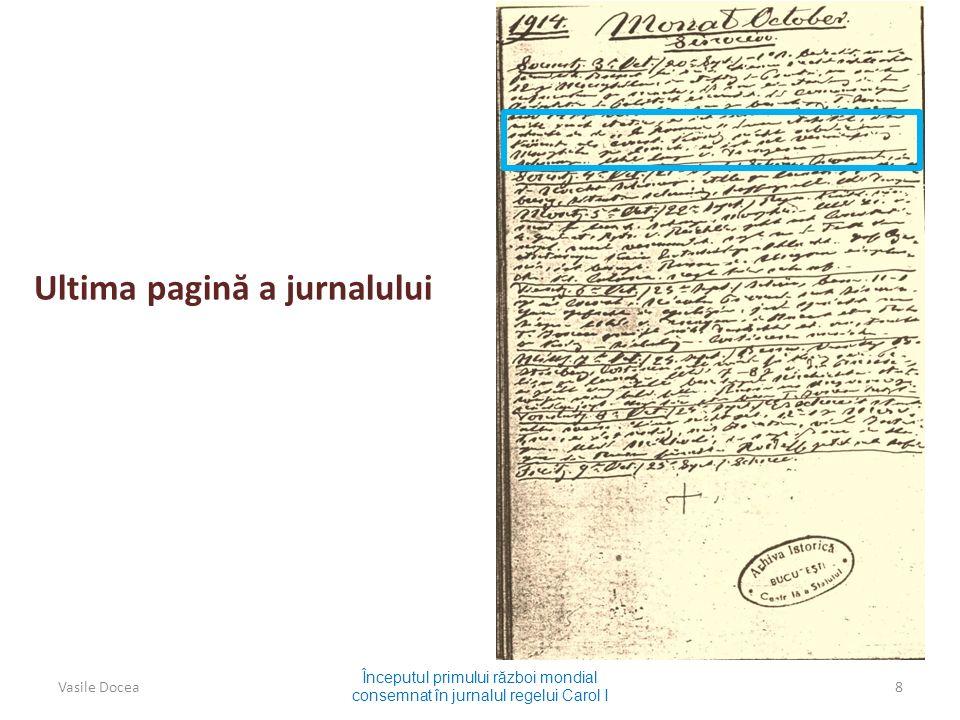 Ultima pagin ă a jurnalului Începutul primului r ă zboi mondial consemnat în jurnalul regelui Carol I Vasile Docea8