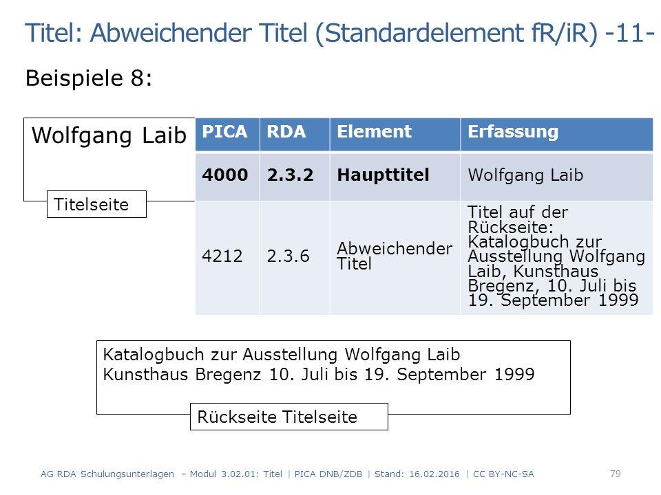 Titel: Abweichender Titel (Standardelement fR/iR) -11- Beispiele 8: Wolfgang Laib Katalogbuch zur Ausstellung Wolfgang Laib Kunsthaus Bregenz 10.