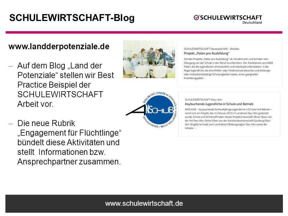 """www.schulewirtschaft.de SCHULEWIRTSCHAFT-Blog www.landderpotenziale.de  Auf dem Blog """"Land der Potenziale"""" stellen wir Best Practice Beispiel der SCH"""