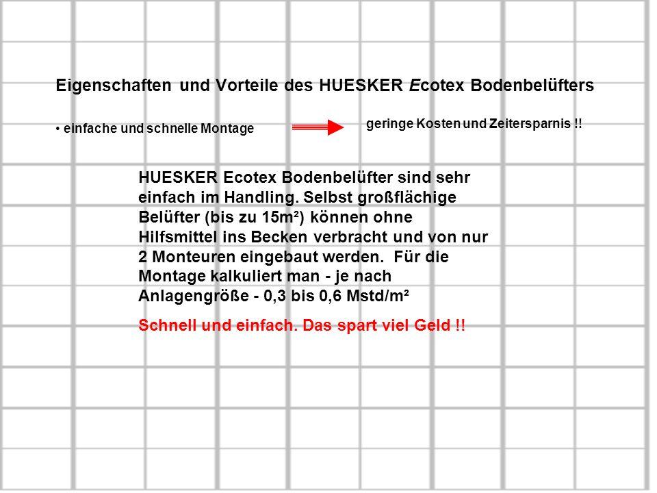 Eigenschaften und Vorteile des HUESKER Ecotex Bodenbelüfters einfache und schnelle Montage geringe Kosten und Zeitersparnis !! HUESKER Ecotex Bodenbel