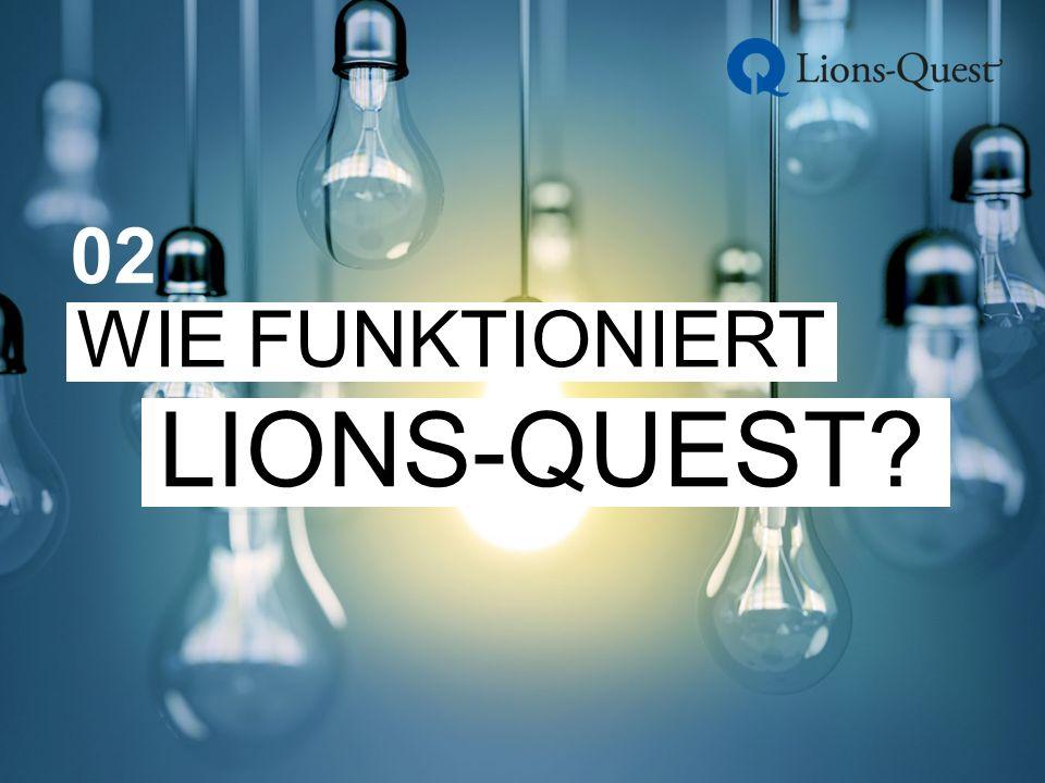 LIONS-QUEST – 05 WISSENSCHAFTLICH FUNDIERT