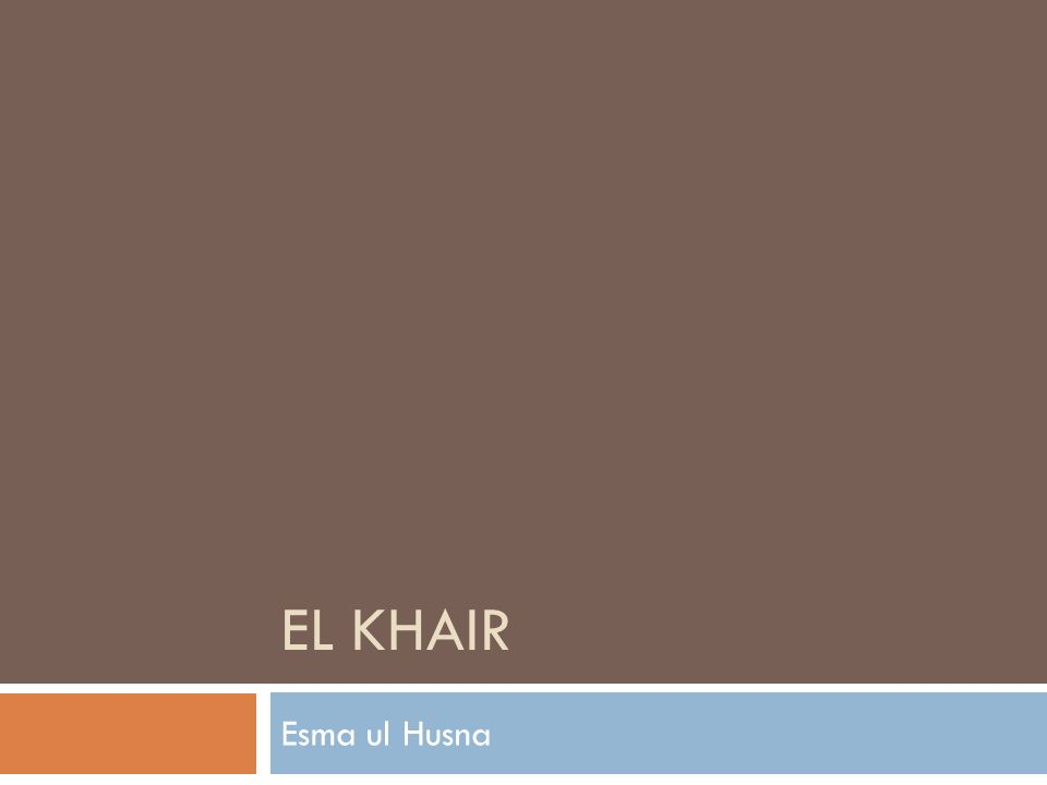 EL KHAIR Esma ul Husna