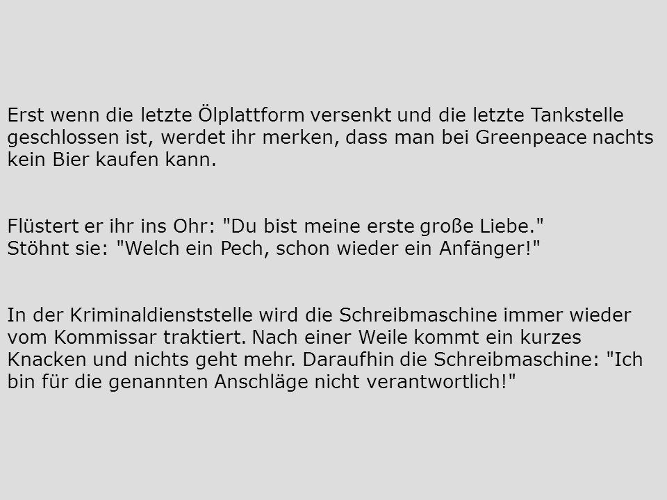 Ein Fremder betritt eine Bank in Bayern.