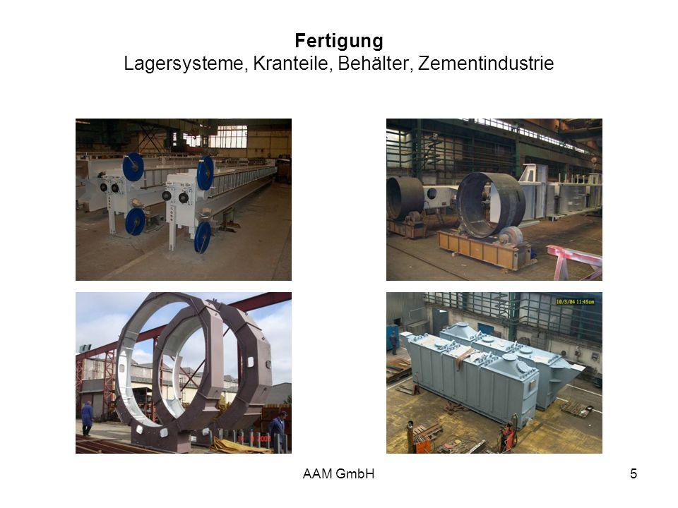 AAM GmbH5 Fertigung Lagersysteme, Kranteile, Behälter, Zementindustrie