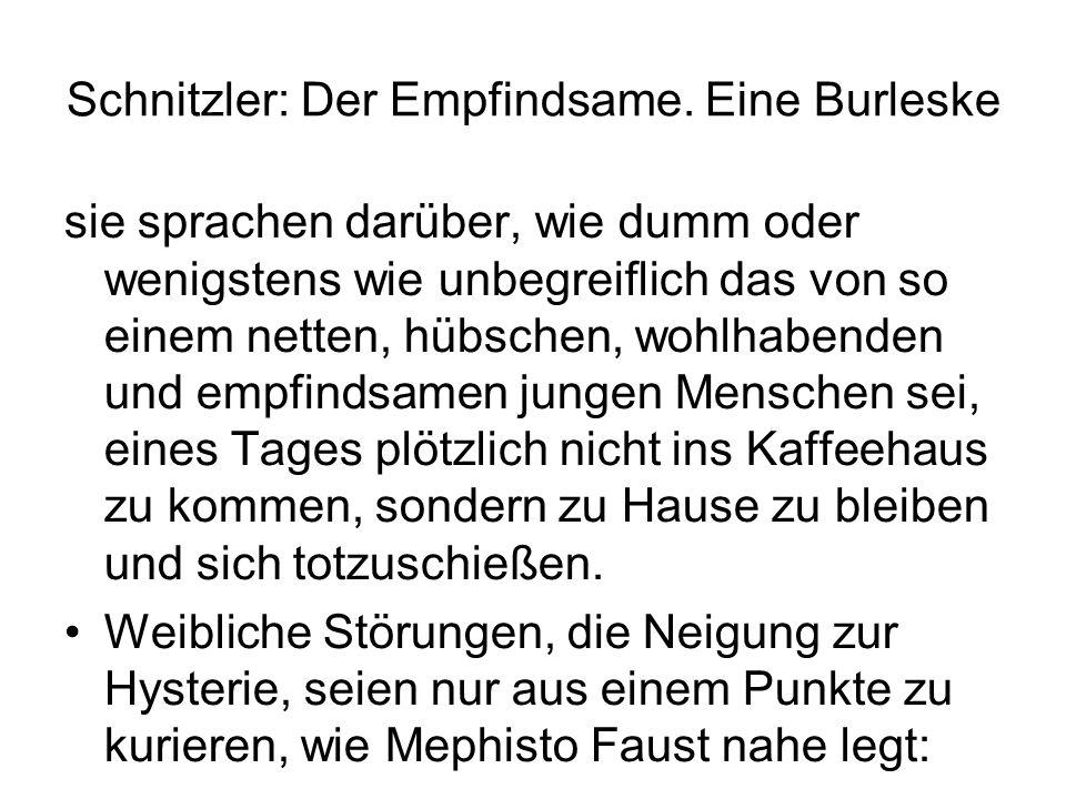 Schnitzler: Der Empfindsame.