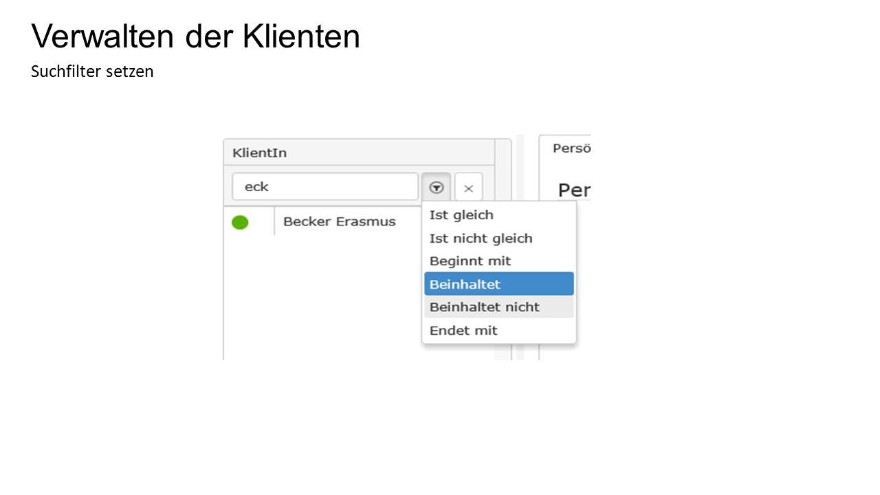 Verwalten der Klienten Suchfilter löschen